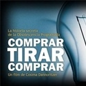 Documental - Comprar, tirar, comprar